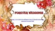 Forever wedding - Thread Ceremony Planners