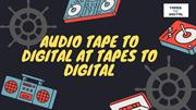 Perfect transfer audio tape to cd at tapes to digital
