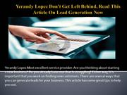 Yerandy Lopez Don't Get Left Behind, Read This Article On Lead Generat