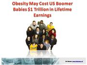 Obesity May Cost US Boomer Babies $1 Tri
