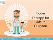 Sports Therapy for kids in Gurgaon
