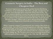 Cosmetic Surgery in India – The Best and