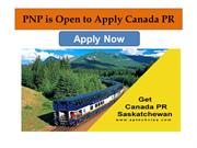 Canada PNP is Open to Apply Canada PR - No 1 Consultant