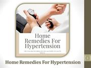 Find Natural Home Remedies For Hypertension