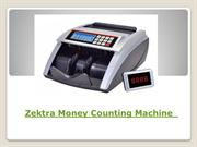 Zektra Money Counting Machine