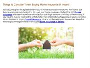Things to Consider When Buying Home Insurance in Ireland