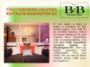 fully furnished vacation rentals in Washington DC