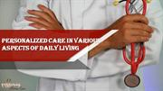 Personalized Care in Various Aspects of Daily Living