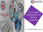 Leading Manufacturer of Medical Equipment  in India