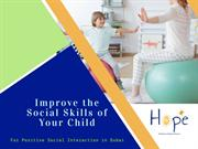 Improve Social Skills of Your Child for Positive Social Interaction
