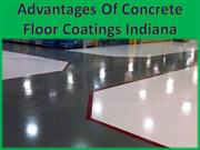 Advantages Of Concrete Floor Coatings Indiana