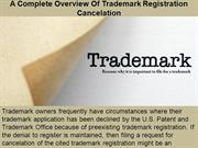 A Complete Overview Of Trademark Registration Cancelation