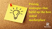 pricing strategies that build up the rental marketplaces