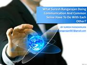 Suresh Rangarajan Doing Direct Communication With Employees Is Recogni