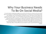 Why Your Business Needs To Be On Social Media?