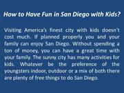 How to Have Fun in San Diego with Kids