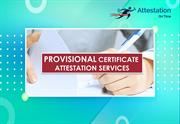 Provisional Certificate Attestation Services in UAE