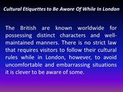 Cultural Etiquettes to Be Aware Of While In London
