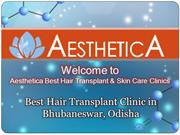Best Hair Transplant Clinic in Bhubaneswar, Odisha