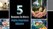 5 Reasons To Hire a Public Insurance Adjuster