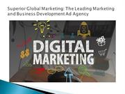 Superior Global Marketing The Leading Marketing and Business Developme