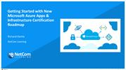 Getting Started with New Microsoft Azure Apps & Infrastructure Certifi