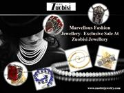 Marvellous Fashion Jewellery- #Exclusive Sale At Zuobisi Jewellery