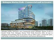 Commercial Space for sale in Mahagun Marina Walk Mall Greater Noida