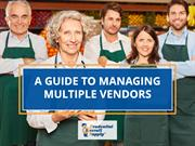 A Guide to Managing Multiple Vendors