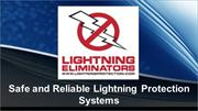 Safe and Reliable Lightning Protection Systems