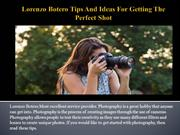Lorenzo Botero Tips And Ideas For Getting The Perfect Shot