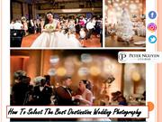 How To Select The Best Destination Wedding Photography
