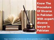 Procedure Of Divorce In Pakistan - Best Lawyer In Lahore