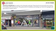 Aluminium shop front – Get innovative with your business