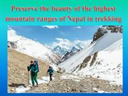 Preserve the beauty of the highest mountain ranges of Nepal in trekkin
