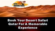 Book Your Desert Safari Qatar For A Memorable Experience