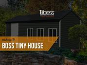 Building tiny house is now very easy using BOSS tiny house kits