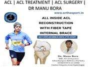 All Inside Acl Reconstruction With Fiber tape Internal Brace