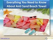 Everything You Need to Know About Anti Sand Beach Towel