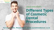 Different Types of Cosmetic Dental Procedures- Sunshine Dental