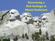 Discovering a Rich Heritage at Mount Rushmore