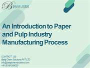 An Introduction to Paper and Pulp Industry Manufacturing Process