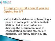 Things you must know if you are Opting for IVF