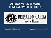 FUNERAL HOME MIAMI- ATTENDING A METHODIST FUNERAL
