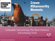 Inflatable Advertising The Best Outdoor Advertising Trick