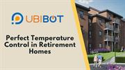 Perfect Temperature Control in Retirement Homes