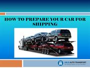 How to Prepare Your Car for Shipping