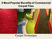 4 Most Popular Benefits of Commercial Carpet Tiles