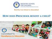 How does Preschool benefit a child?