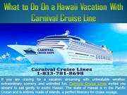 What to Do On a Hawaii Vacation With Carnival Cruise Line
